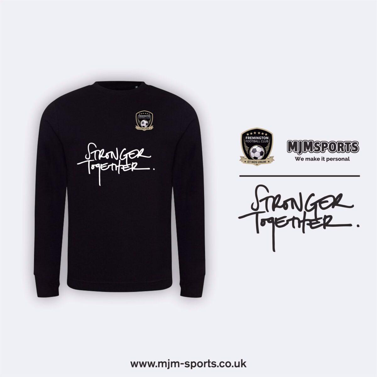 Fremington FC Stronger Together  Sweatshirt Adult